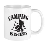 Camping Is In Tents Mugs