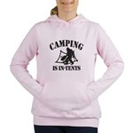 Camping Is In Tents Women's Hooded Sweatshirt