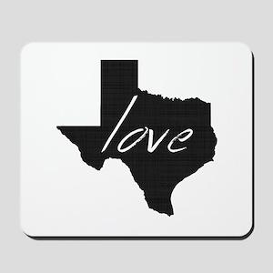 Love Texas Mousepad