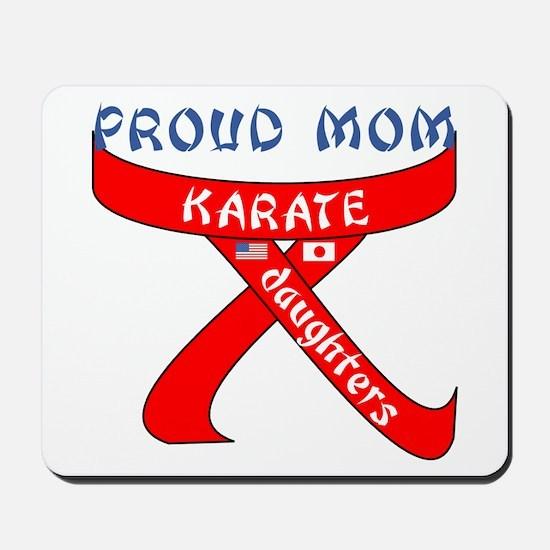 Proud Karate Mom Daughters Mousepad
