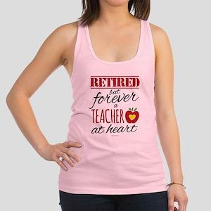 Retired But Forever a Teacher Racerback Tank Top