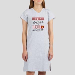 Retired But Forever a Teacher Women's Nightshirt