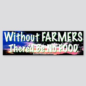 Farmers Bumper Sticker