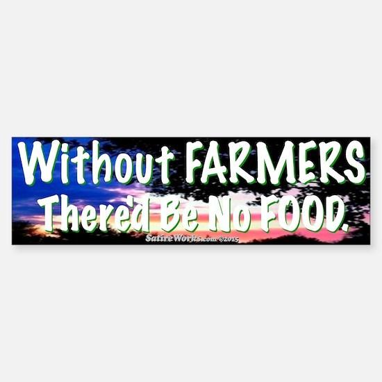 Farmers Bumper Bumper Bumper Sticker