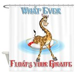 What Ever Floats Your Giraffe Shower Curtain