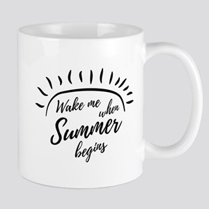 Wake Me When Summer Begins Mugs