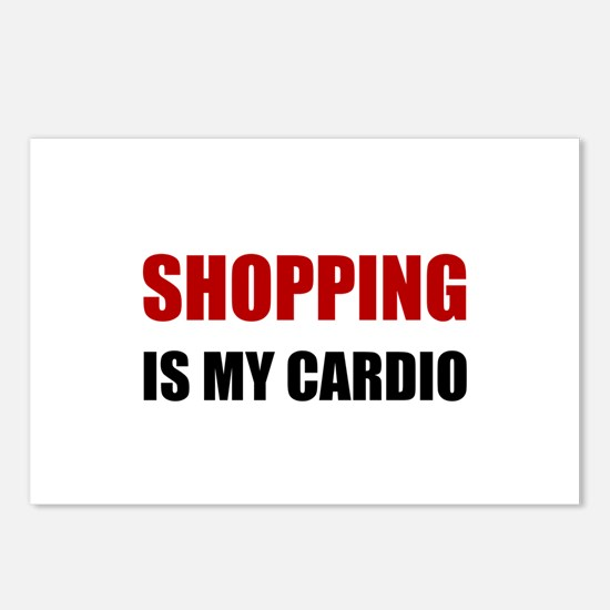 Shopping Is My Cardio Postcards (Package of 8)