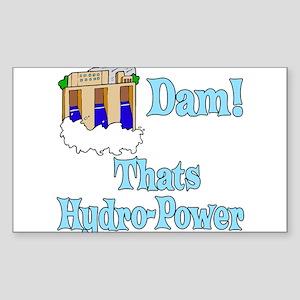 dam! thats water power Sticker (Rectangle)
