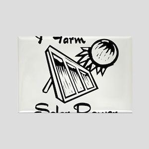 i farm solar power Rectangle Magnet