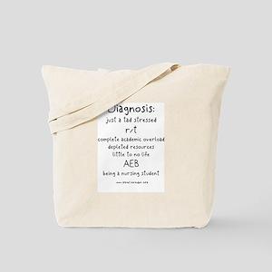 Tad Stressed Student Nurse Tote Bag