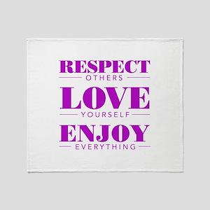 Respect Love Enjoy - Throw Blanket