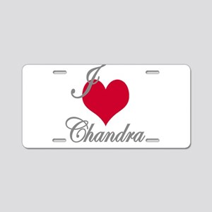 I love (heart) Chandra Aluminum License Plate