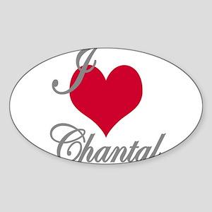 I love (heart) Chantal Sticker (Oval)