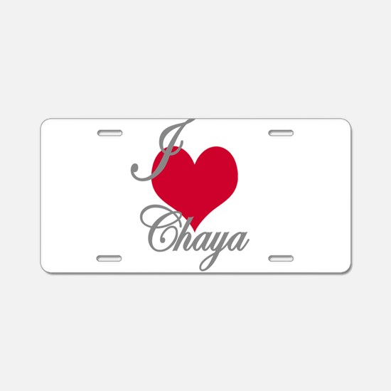 I love (heart) Chaya Aluminum License Plate