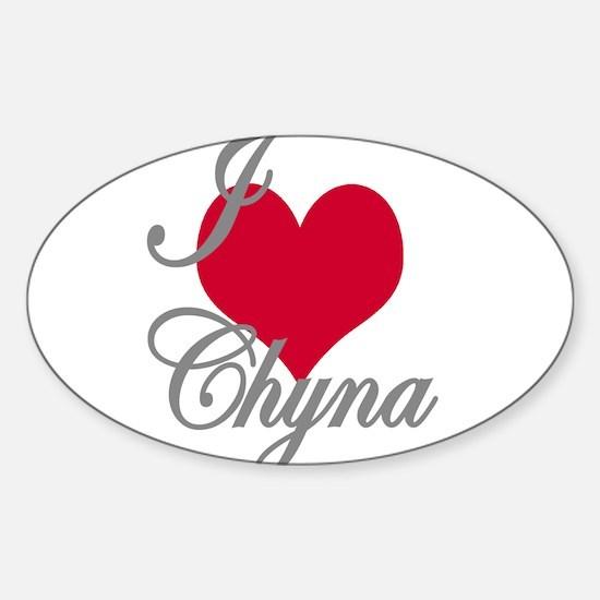 I love (heart) Chyna Sticker (Oval)