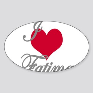 I love (heart) Fatima Sticker (Oval)