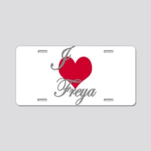 I love (heart) Freya Aluminum License Plate