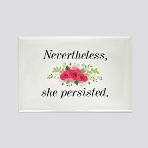 Nevertheless She Persisted Rectangle Magnet