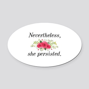 Nevertheless She Persisted Oval Car Magnet