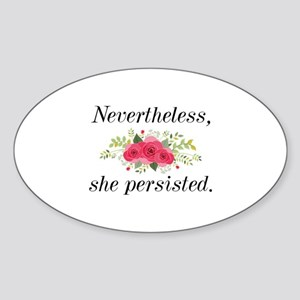 Nevertheless She Persisted Sticker (Oval)