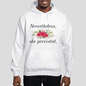 Nevertheless She Persisted Hooded Sweatshirt