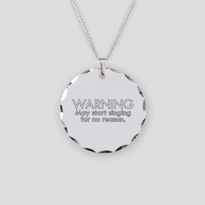 Warning: May start singing f Necklace Circle Charm