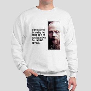 """Dostoevsky """"Succeeds"""" Sweatshirt"""