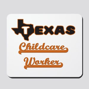 Texas Childcare Worker Mousepad
