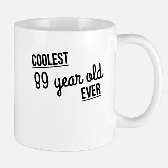 Coolest 89 Year Old Ever Mugs