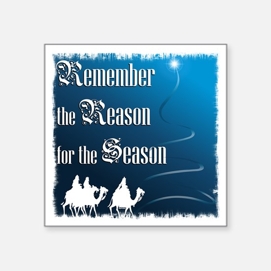 RemembertheReasonfortheSeason_13in_grunge Sticker