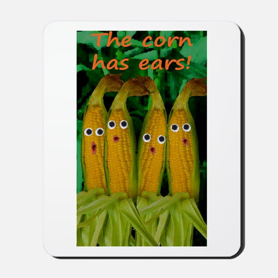 The corn has ears! Mousepad