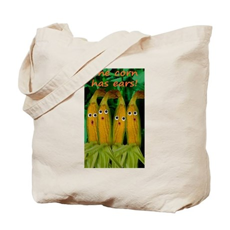 The corn has ears! Tote Bag
