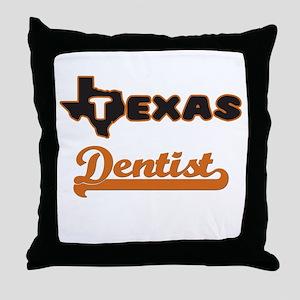 Texas Dentist Throw Pillow