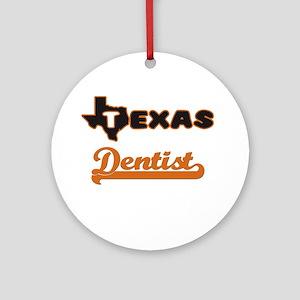 Texas Dentist Ornament (Round)
