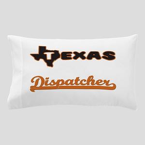 Texas Dispatcher Pillow Case