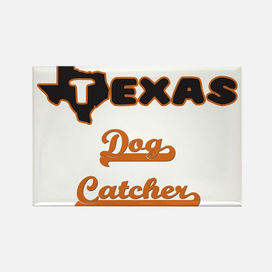 Texas Dog Catcher Magnets