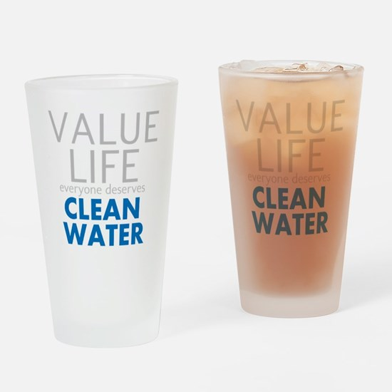Value Life - Clean Water Drinking Glass