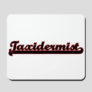Taxidermist Classic Job Design Mousepad