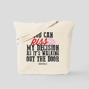 Nashville: Kiss My Decision Tote Bag
