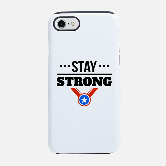 Stay Strong iPhone 7 Tough Case