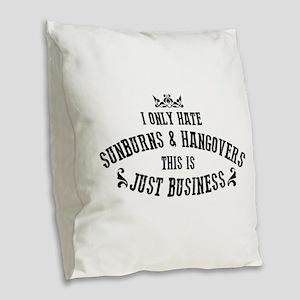 Nashville: Sunburns and Hangov Burlap Throw Pillow