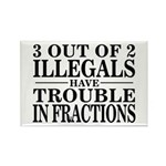 3 Out of 2 Illegals Rectangle Magnet