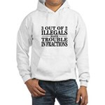 3 Out of 2 Illegals Hooded Sweatshirt