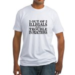 3 Out of 2 Illegals Fitted T-Shirt