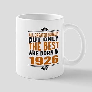 The Best Are Born In 1926 11 oz Ceramic Mug
