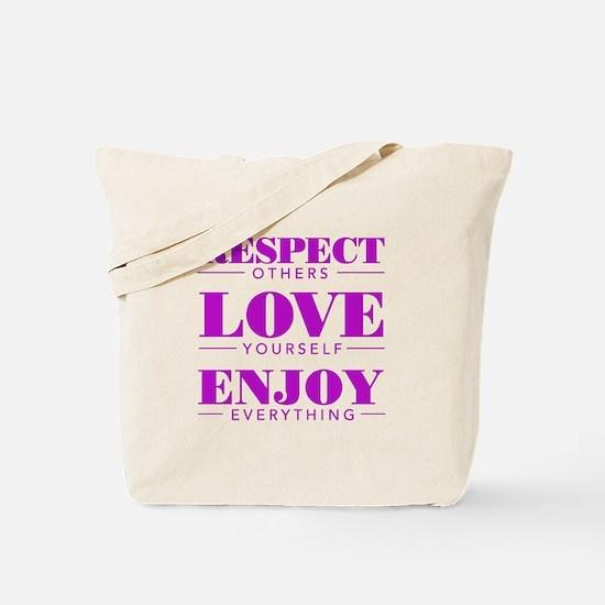 Respect Love Enjoy - Tote Bag
