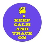 Keep Calm & Track On Round Car Magnet