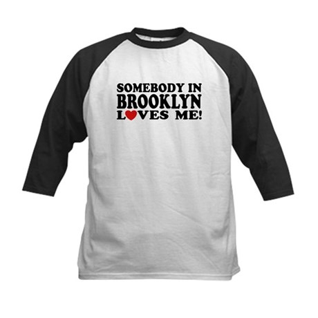 Somebody In Brooklyn Loves Me Kids Baseball Jersey