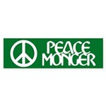 PEACE MONGER Bumper Sticker