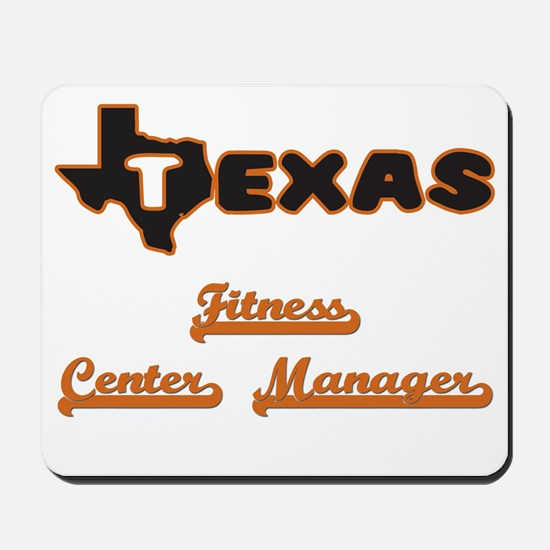 Texas Fitness Center Manager Mousepad